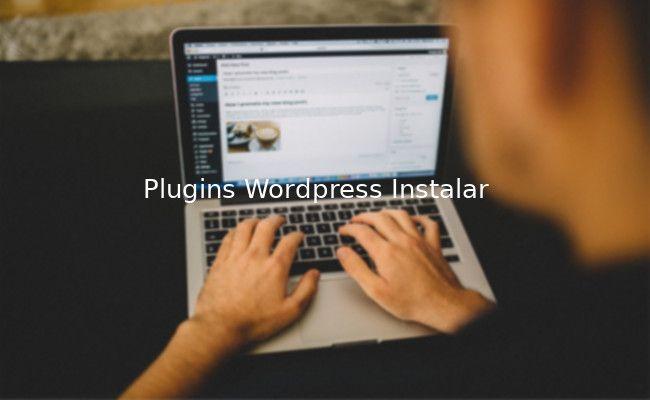 Como instalar manualmente plugins en Wordpress (métodos)
