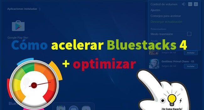 Cómo acelerar Bluestacks 4 + optimizar