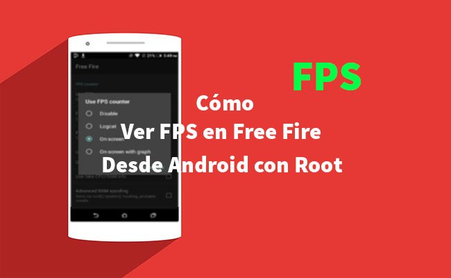 Cómo ver los FPS en Free Fire desde Android